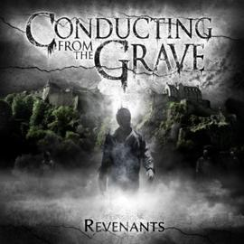 Conducting From The Grave - Revenants